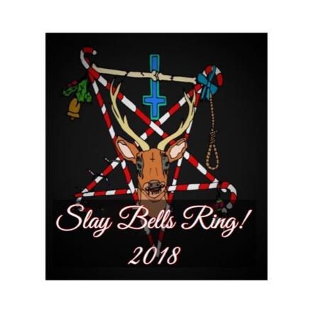 Slay Bells 2018